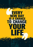Every New Day Is A Chance To Change Your Life. Inspiring Creative Motivation Quote Template. Vector Typography Banner. Design Concept On Grunge Texture Rough stock illustration