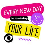 Every New Day Is A Chance To Change Your Life quote sign. Quotes poster series stock illustration