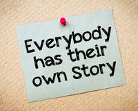 Everybody has their own story. Message. Recycled paper note pinned on cork board. Concept Image Royalty Free Stock Photography