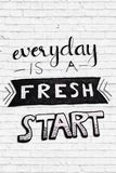 Everyday is a FRESH START. Poster quality design with inspirational quote `everyday is a special day Royalty Free Stock Images