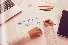 Everyday is Mothers Day. Message wtriten with color pencil. Stock Image