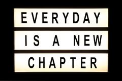 Everyday is a new chapter hanging light box. Sign board Royalty Free Stock Image