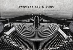 Everyone Has a Story typed words on a old vintage typewriter. royalty free stock photos