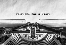 Everyone Has a Story typed words on a vintage typewriter stock photography