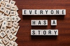 Everyone Has A Story word concept royalty free stock images