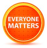 Everyone Matters Natural Orange Round Button vector illustration