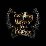 Everything happens for a reason Royalty Free Stock Images