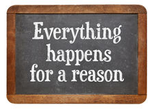 Everything  happens for a reason Stock Photography