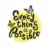 Everything is possible. Handwritten design element with butterflies on yellow paint drop. Hand drawn lettering quote on white background  for motivation and Stock Photography