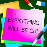 Everything Will Be Ok Note 3d Illustration. Everything Will Be Ok Message Note 3d Illustration Stock Photos