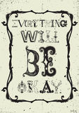Everything will be okay Royalty Free Stock Image