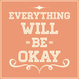 Everything will be okay Royalty Free Stock Photography