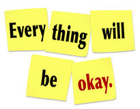 Everything Will Be Okay Reassurance Advice Problem Worry OK. Everything Will Be Okay on yellow sticky notes as words of reassurance and hope to help you conquer Royalty Free Illustration