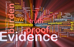 Evidence proof background concept glowing. Background concept wordcloud illustration of evidence legal proof glowing light Royalty Free Stock Image
