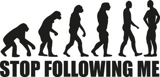 Free Evolution Stop Following Me Stock Images - 107163534