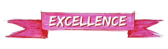 Excellence ribbon. Excellence hand painted ribbon sign stock illustration