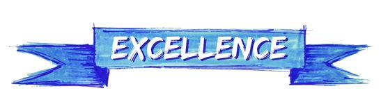 Excellence ribbon. Excellence hand painted ribbon sign royalty free illustration