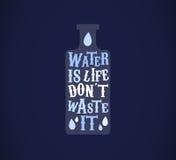Excepto o conceito da água A água é vida, não o desperdiça Fotografia de Stock Royalty Free