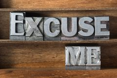 Excuse me tray. Excuse me phrase made from metallic letterpress type on wooden tray stock images