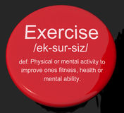 Exercise Definition Button Showing Fitness Activity And Working. Exercise Definition Button Shows Fitness Activity And Working Out Stock Images