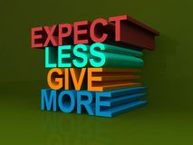 Expect less give more Stock Images