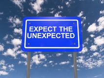 Expect the unexpected sign Royalty Free Stock Image