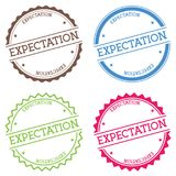 Expectation badge isolated on white background. Flat style round label with text. Circular emblem vector illustration Stock Photos