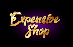 Expensive shop 3d gold golden text metal logo icon design handwr Royalty Free Stock Photography