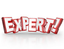 Expert 3D Word Professional Experience Expertise Skills. Expert word in 3d red letters to illustrate someone who is skilled, experienced, professional with great Stock Images