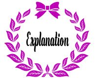 EXPLANATION with pink laurels ribbon and bow. Illustration concept Royalty Free Stock Photo