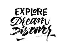 Explore dream discover. Travel phrase brush lettering. Inspirational quote. Vector Ink illustration. Explore dream discover. Travel phrase lettering stock illustration