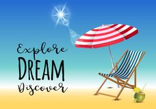 Explore dream discover typography inscription with parasol, chaise launge and coconut coctail on beach background. Realistic sun flare. Vector Illustration stock illustration
