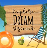 Explore dream discover typography inscription with parasol, chaise launge and coconut coctail on beach background. Realistic sun flare. Vector Illustration vector illustration