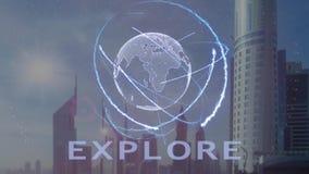 Explore el texto con el holograma 3d de la tierra del planeta contra el contexto de la metrópoli moderna ilustración del vector