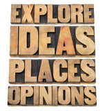 Explore ideas, places, opinions. Motivational advice - a collage of isolated text in letterpress wood type blocks Stock Images