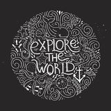 Explore The World. Handdrawn poster with lettering Explore the world and different sea creatures. Design element for travel company made in vector. Adventure Stock Images