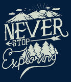 Exploring. Never Stop Exploring vector design Royalty Free Illustration