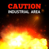 Explosion Fire Background. Explosion background with realistic fire and caution industrial area text vector illustration Stock Photo