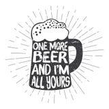 Exponeringsglas för tappningstilöl med typografibokstäver och huvud-knyckar En mer öl och jag är all din vektor illustrationer