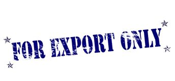 For export only. Rubber stamp with text for export only inside,  illustration Royalty Free Stock Photography