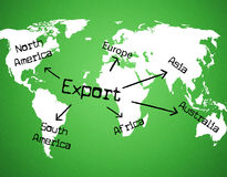 Export Worldwide Means Sell Overseas And Exported. Export Worldwide Indicating International Selling And Globe Royalty Free Stock Photography