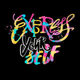 Express yourself. Believe and do. Express yourself.Believe and do, create art motivator.Hand lettering vector illustration poster. Artistic design,beautiful Royalty Free Stock Images