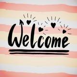 Expression bienvenue d'écriture Affiche ou carte postale calligraphique créative Illustration de vecteur Photo stock