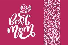 Expression calligraphique d'inscription du meilleur de maman vecteur de carte de voeux Citation heureuse de lettrage de main de v illustration stock