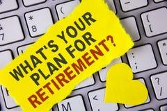 Exprimez le texte d'écriture ce qui EST votre plan pour la question de retraite Concept d'affaires pour la pensée tous plans quan Photos libres de droits