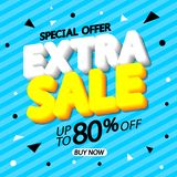 Extra Sale, poster design template, special offer, up to 80% off, vector illustration. Extra Sale, poster design template, special offer, up to 80% off, big sale royalty free illustration