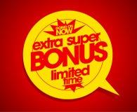 Extra super bonus limited time. Extra super bonus limited time speech bubble Stock Photography