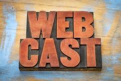 Extracto de la palabra de Webcast en el tipo de madera foto de archivo libre de regalías