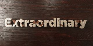 Extraordinary - grungy wooden headline on Maple  - 3D rendered royalty free stock image. This image can be used for an online website banner ad or a print Stock Image