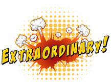 Extraordinary. Word  extraordinary with explosion background Stock Images
